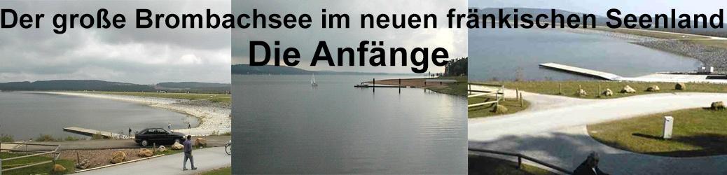 Der große Brombachsee im neuen fränkischen Seenland